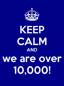 KEEP CALM and we are over 10,000!